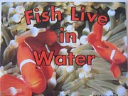 Fish Live in Water (Scholastic…