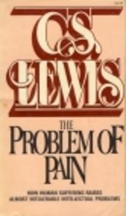 The Problem of Pain de C. S. Lewis
