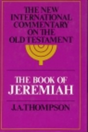 The Book of Jeremiah (The New International…