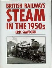 British Railways Steam in the 1950s por Eric…