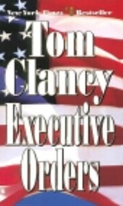 Executive Orders af Tom Clancy