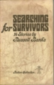 Searching for survivors de Russell Banks