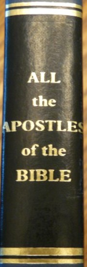 All the Apostles of the Bible: Studies in…