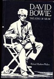 David Bowie - Theatre of Music av Robert…