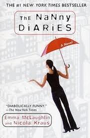 The Nanny Diaries: A Novel de Emma…