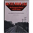 On the main line; the Pennsylvania Railroad…