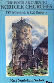 Popular Guide to Norfolk Churches: Volume I…