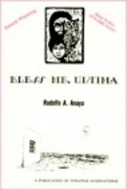 Bless Me, Ultima – tekijä: Rudolfo A.…