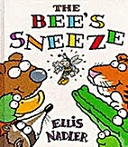 The Bees Sneeze by Nick Toczek