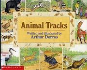 Animal Tracks av Arthur Dorros