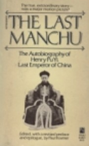 The Last Manchu: The Autobiography of Henry…
