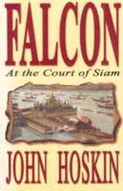 Falcon: At The Court of Siam av John Hoskin