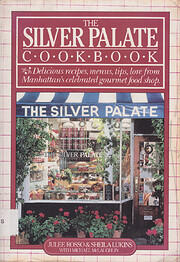 The Silver Palate cookbook door Julee Rosso