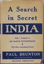 A Search in Secret India by Paul Brunton