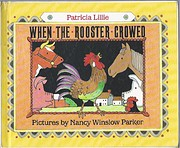 When the Rooster Crowed por Patricia Lillie