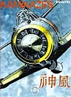 Kamikazes, 1: De wind der goden by Dimitri