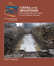 Canal in the Mountains: The Juniata Main…