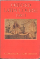 Oxford Latin Course, Part I (2nd edition) by…
