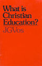 What is Christian Education? by Johannes…