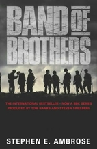 Band of Brothers: E Company, 506th Regiment,…