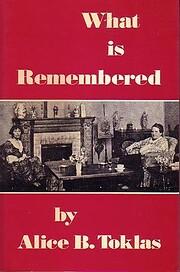 What Is Remembered af Alice B. Toklas