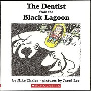 The Dentist from the Black Lagoon de Mike…