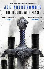 The Trouble with Peace (The Age of Madness,…