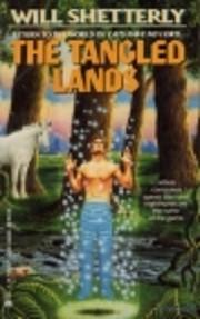 The Tangled Lands de Shetterly