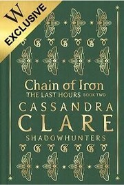 Chain of Iron: Waterstones Exclusive Edition…