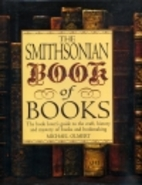 The Smithsonian Book of Books by Michael…