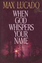 When God Whispers Your Name de Max Lucado