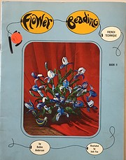 Flower Beading: French Technique, Book II…