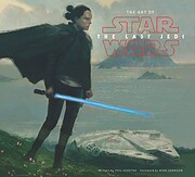 The Art of Star Wars: The Last Jedi by Phil…
