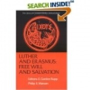 Luther and Erasmus: Free will and salvation…