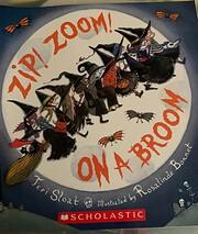 Zip! Zoom! On A Broom af Teri Sloat
