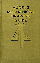 Audels Mechanical Drawing Guide by Audel…