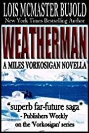 Weatherman – tekijä: Lois McMaster Bujold