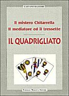 Il quadrigliato: il mistero Chitarrella, il…