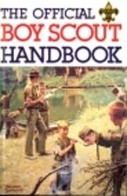 Boy Scout Handbook, The Official af William…