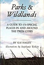 Parks and Wildlands: A Guide to 170 Special…