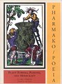Pharmako/Poeia: Plant Powers, Poisons, and Herbcraft - Dale Pendell