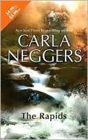 The Rapids de Carla Neggers