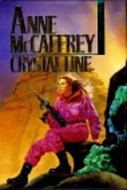 Crystal Line af Anne McCaffrey