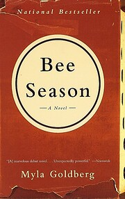 Bee Season: A Novel – tekijä: Myla…