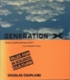 Generation X: Tales for an Accelerated…