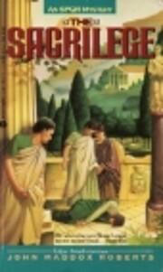 The Sacrilege: An SPQR Mystery por John…