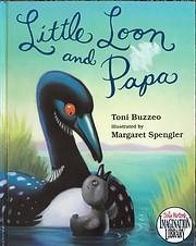 Little Loon and Papa av Toni Buzzeo