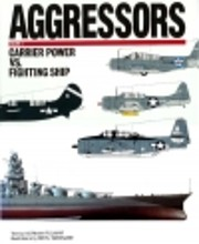 Aggressors: Carrier Power Vs. Fighting…