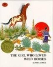 The Girl Who Loved Wild Horses por Paul…