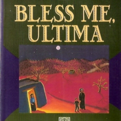 Covers: Bless Me, Ultima by Rudolfo Anaya | LibraryThing